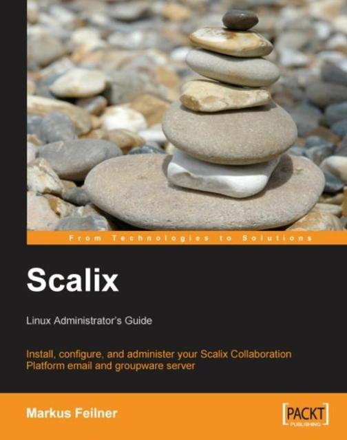 Scalix: Linux Administrator's Guide