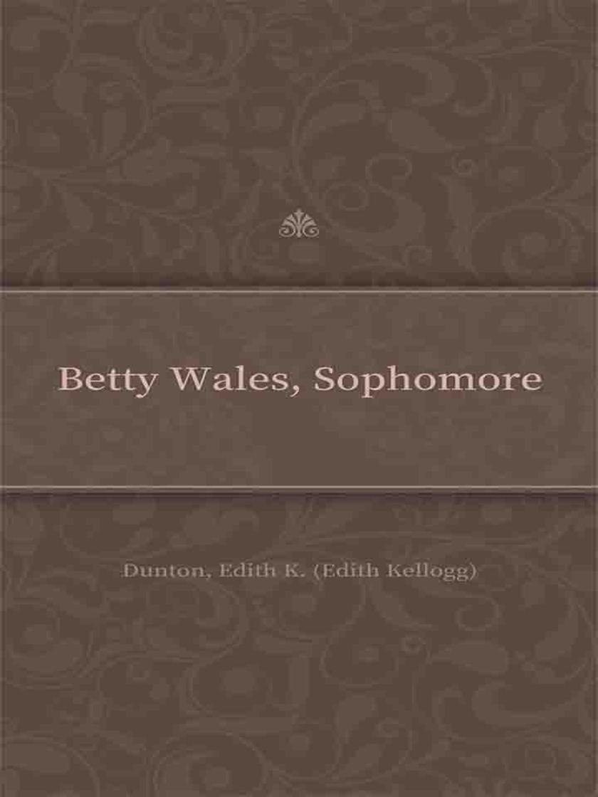 Betty Wales, Sophomore