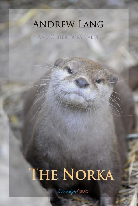 The Norka and Other Fairy Tales