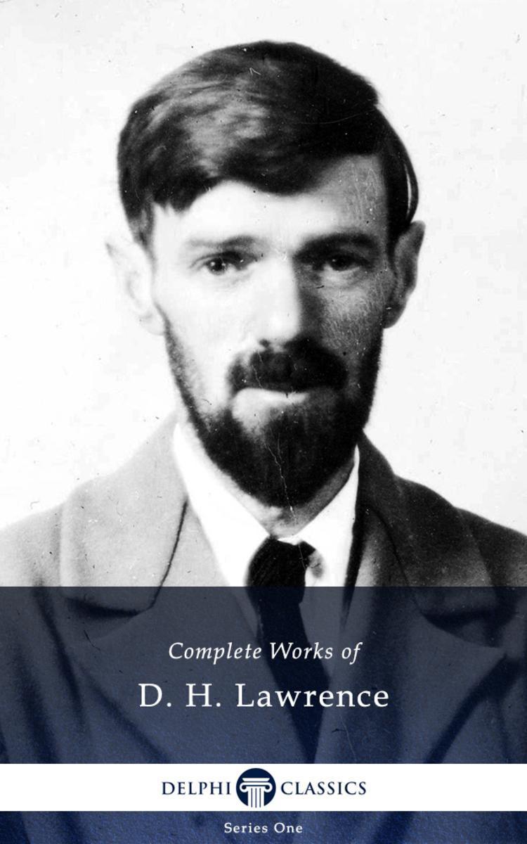 Delphi Complete Works of D.H. Lawrence (Illustrated)
