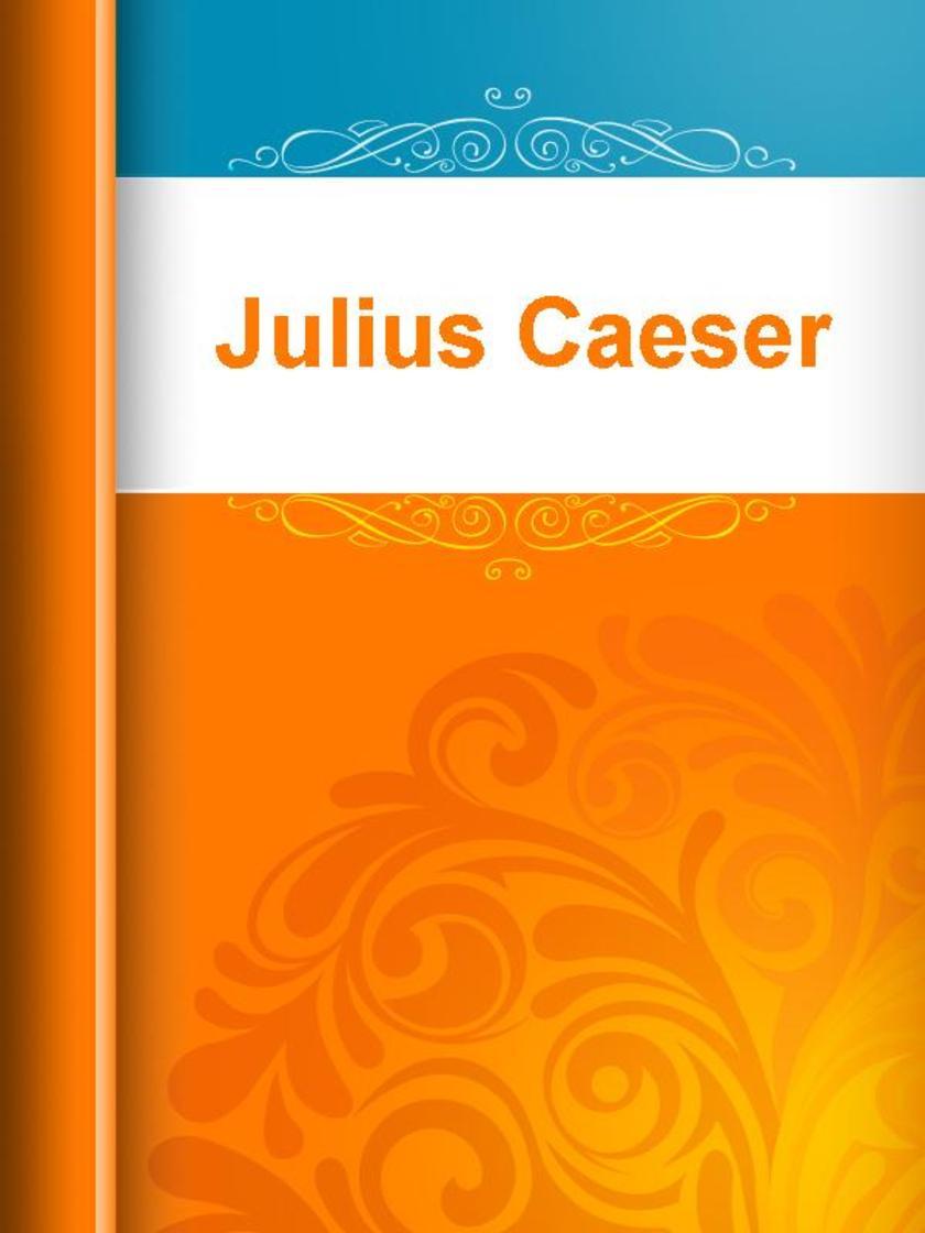 Julius Caeser