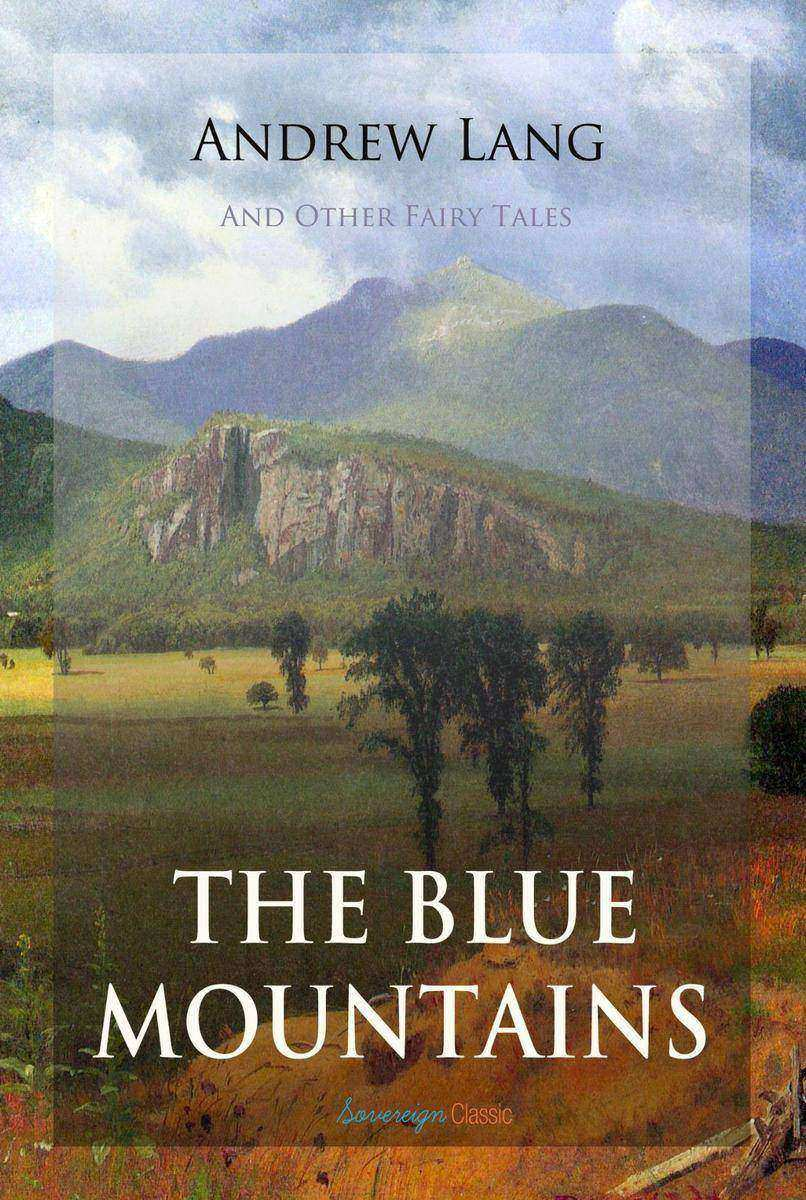 The Blue Mountains and Other Fairy Tales