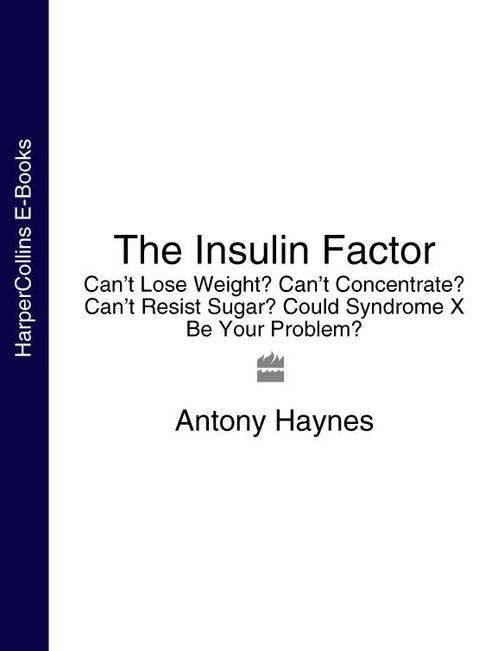 The Insulin Factor