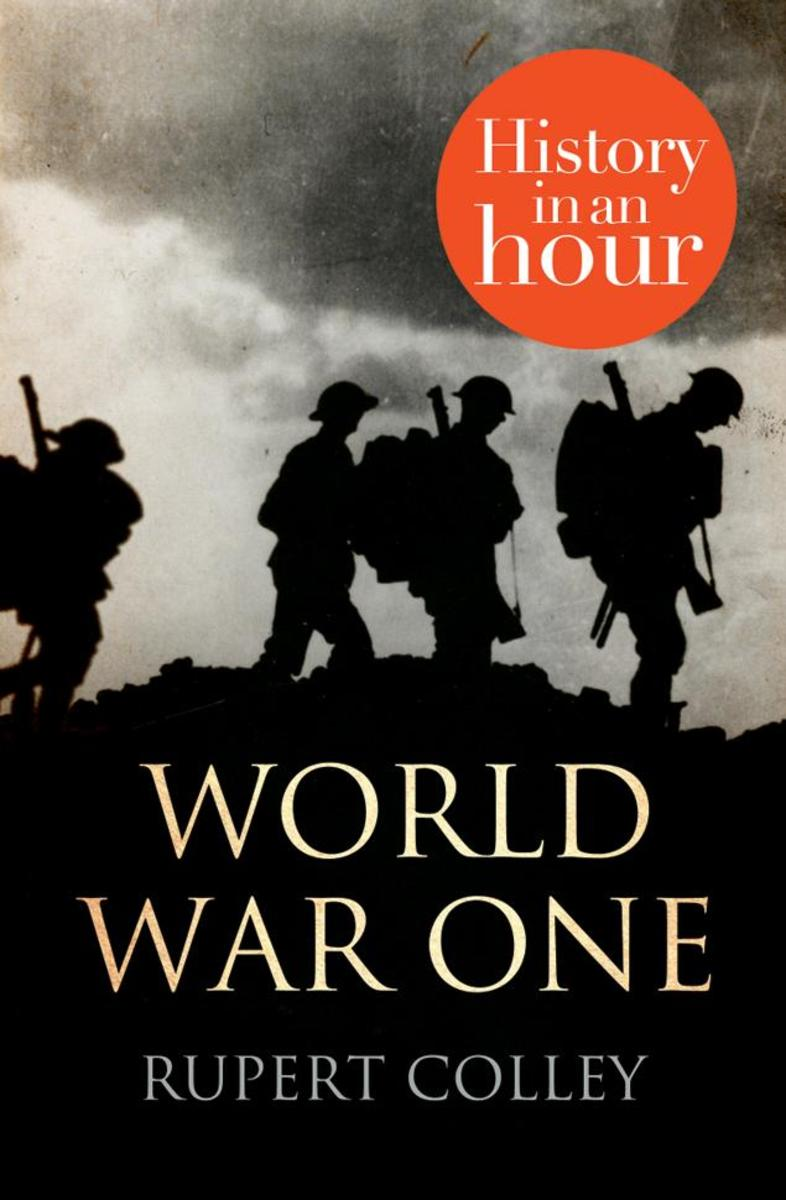 World War One:History in an Hour