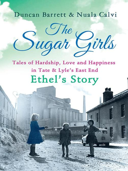 The Sugar Girls – Ethel's Story