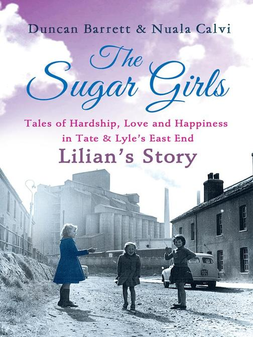The Sugar Girls - Lilian's Story