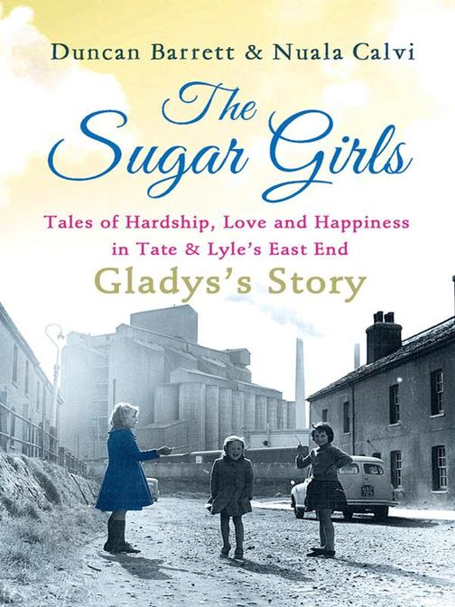 The Sugar Girls - Gladys's Story
