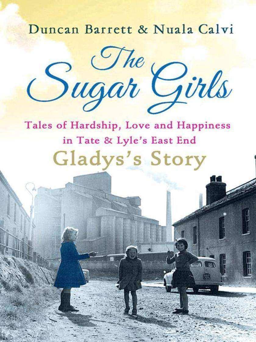 The Sugar Girls - Gladys's Story