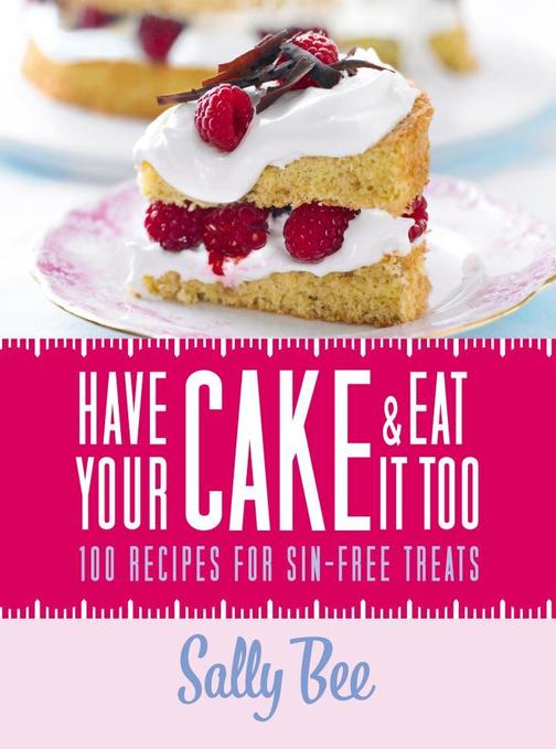 Have Your Cake and Eat it Too