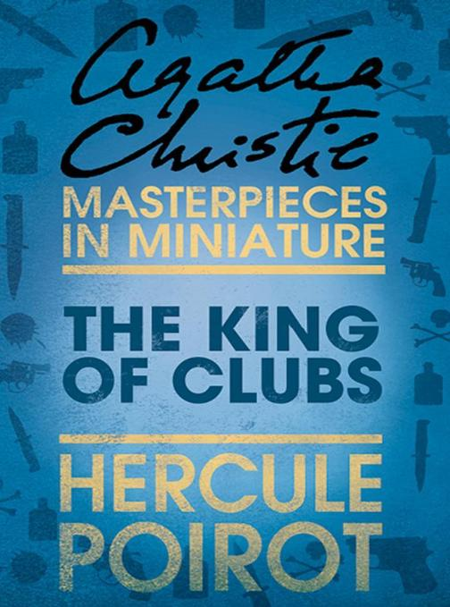 The King of Clubs:A Hercule Poirot Short Story