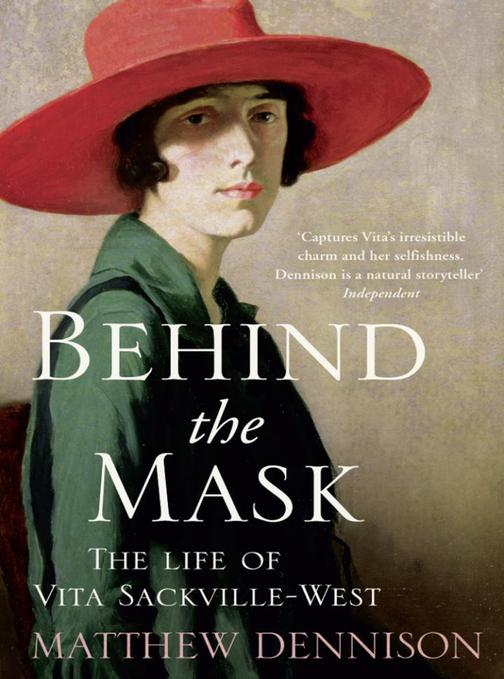 Behind the Mask:The Life of Vita Sackville-West