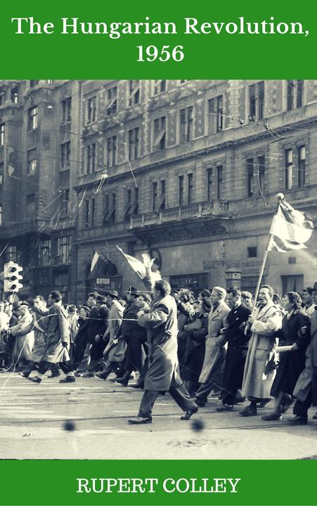 The Hungarian Revolution, 1956