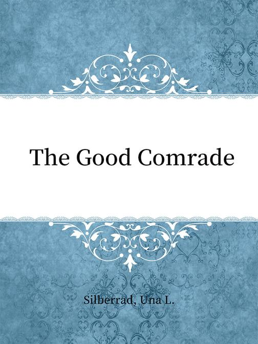 The Good Comrade