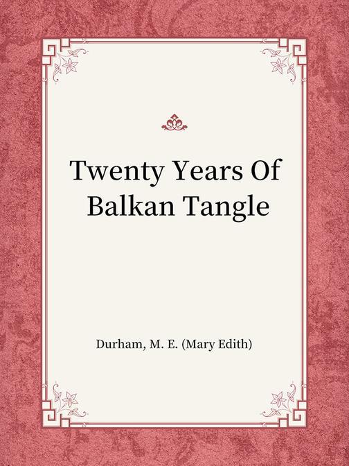 Twenty Years Of Balkan Tangle
