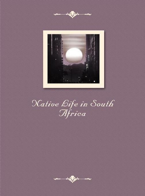 Native Life in South Africa