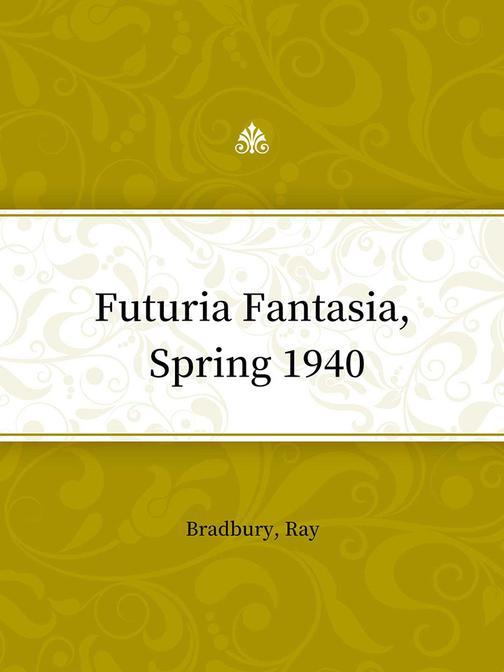 Futuria Fantasia, Spring 1940
