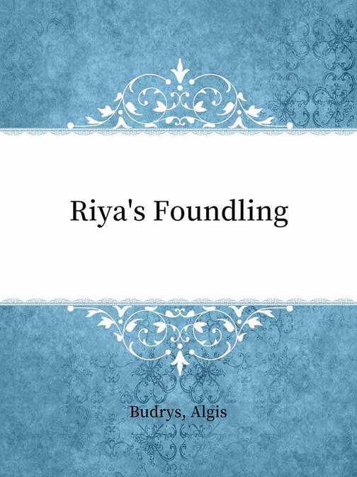Riya's Foundling