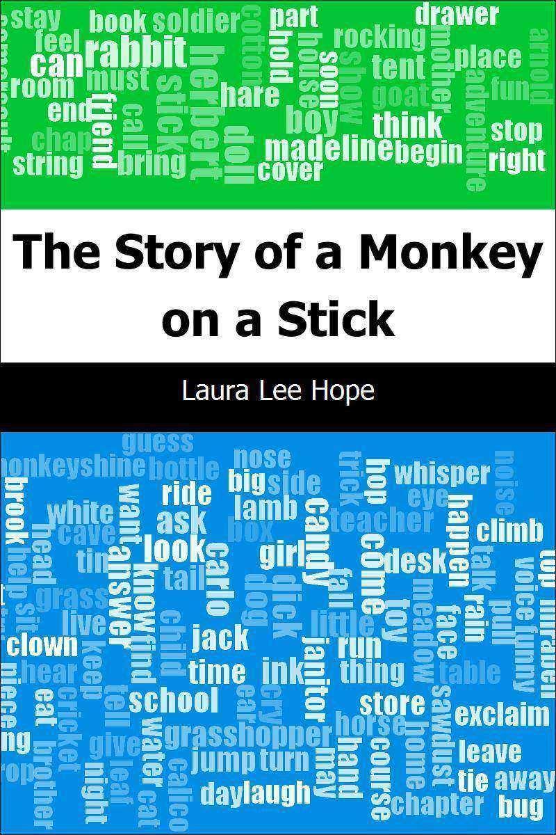 The Story of a Monkey on a Stick
