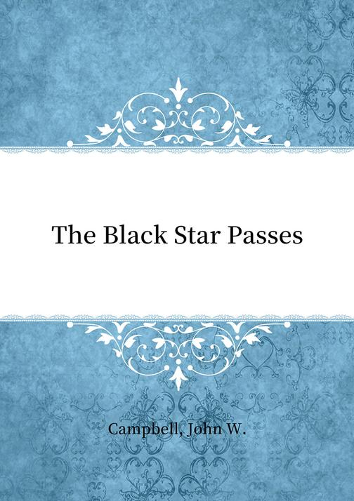 The Black Star Passes