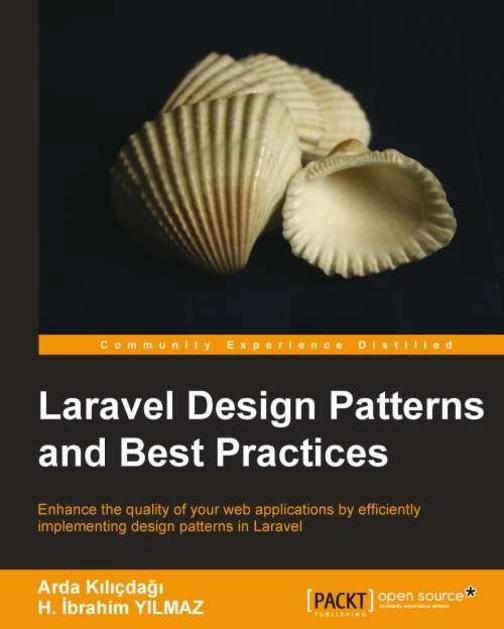LARAVEL Design Patterns & Best Practices