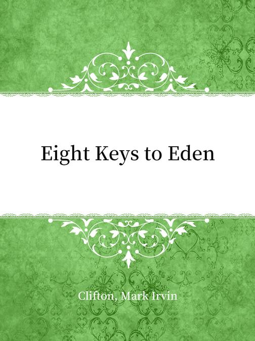 Eight Keys to Eden