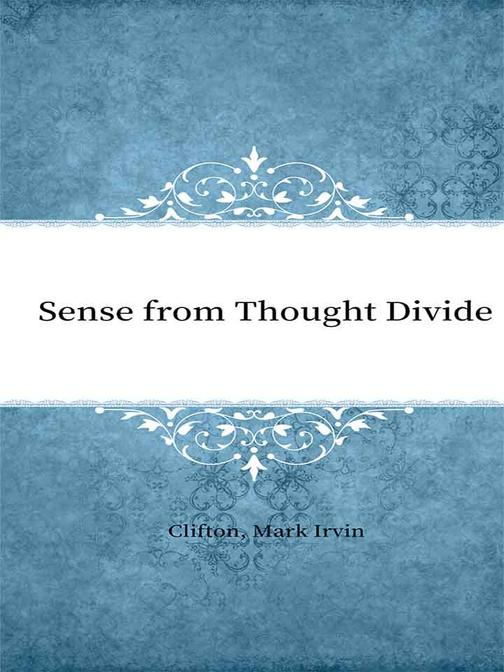 Sense from Thought Divide