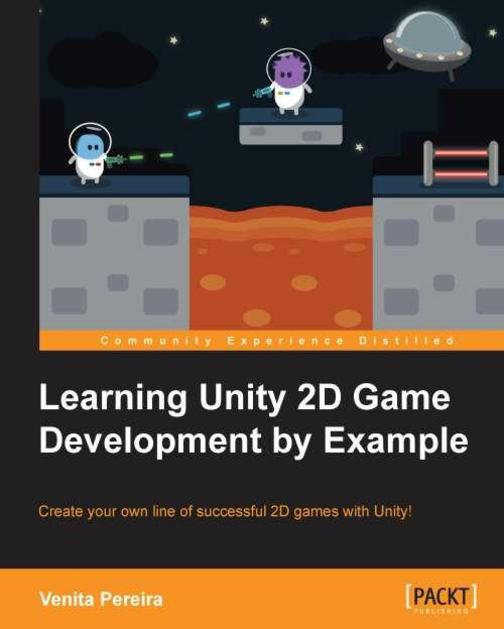 Learning Unity 2D Game Development by Example