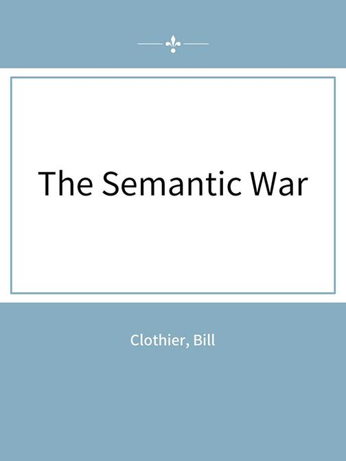 The Semantic War