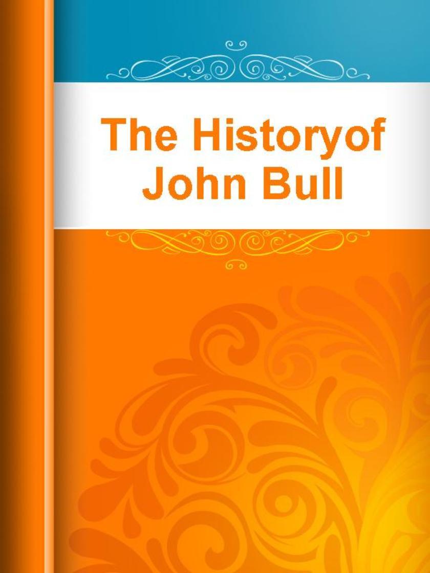 The Historyof John Bull