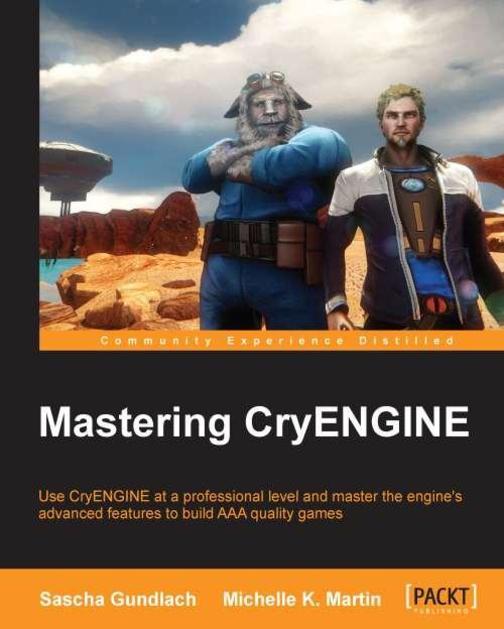 Mastering CryEngine