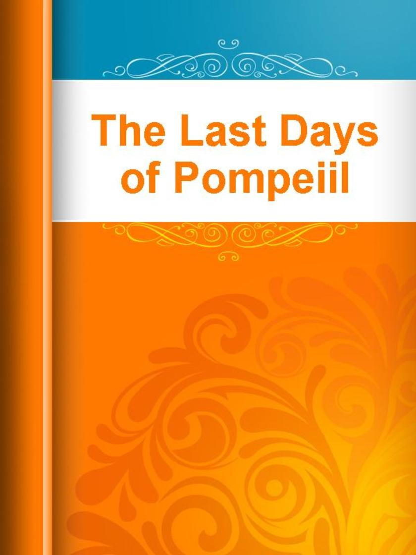 The Last Days of Pompeiil