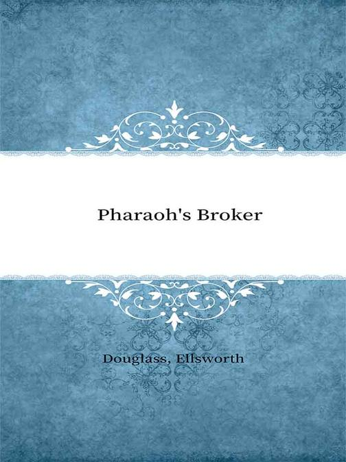 Pharaoh's Broker