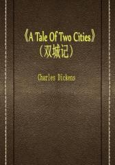 A Tale Of Two Cities(双城记)