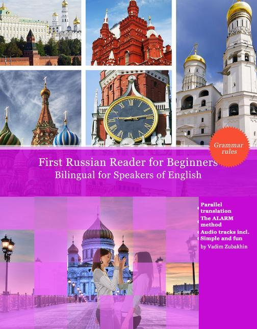 First Russian Reader for Beginners: Bilingual for Speakers of English