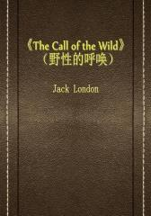 The Call of the Wild(野性的呼唤)