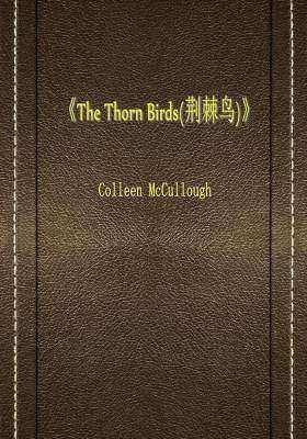 The Thorn Birds(荆棘鸟)
