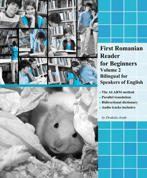 First Romanian Reader for Beginners Volume 2: Bilingual for Speakers of English