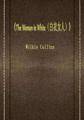 The Woman in White(白衣女人)