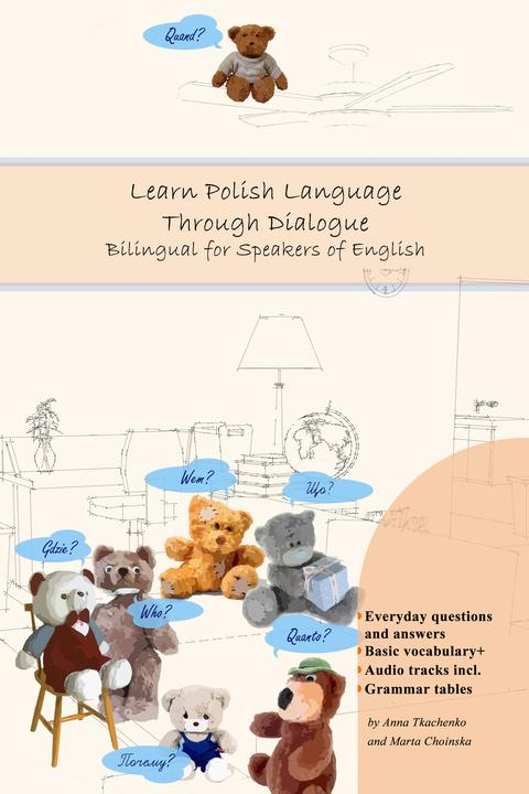 Learn Polish Language Through Dialogue: Bilingual for Speakers of English