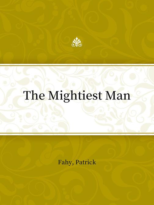The Mightiest Man