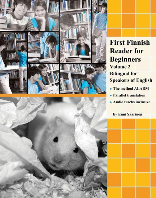 First Finnish Reader for Beginners Volume 2: Bilingual for Speakers of English