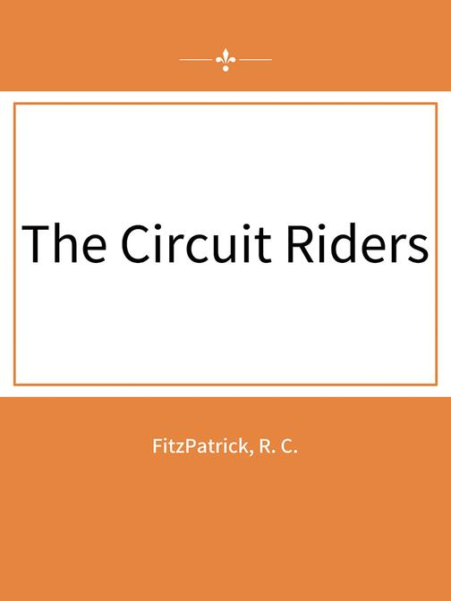 The Circuit Riders