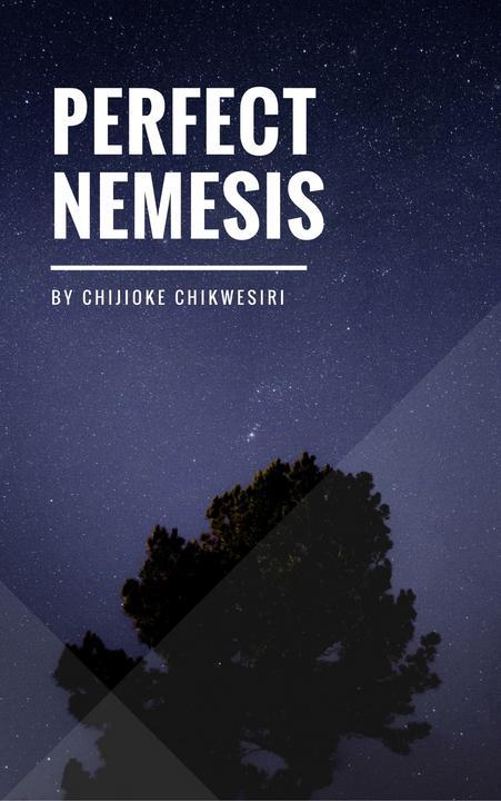 Perfect Nemesis: A Play