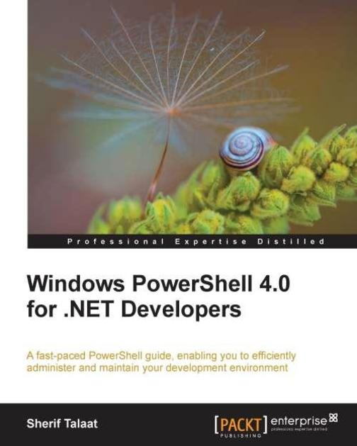 Windows PowerShell 4.0 for .NET Developers