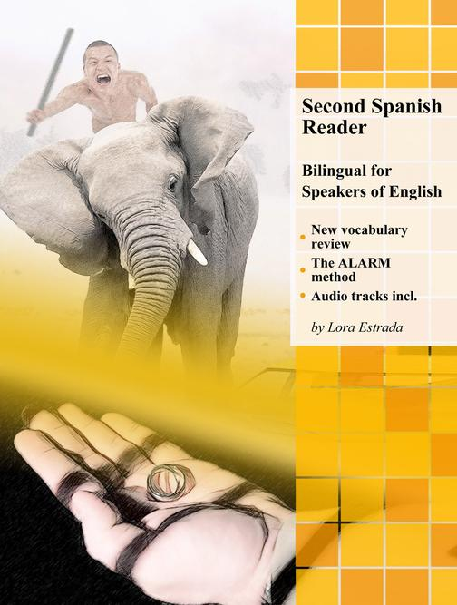 Second Spanish Reader: Bilingual for Speakers of English