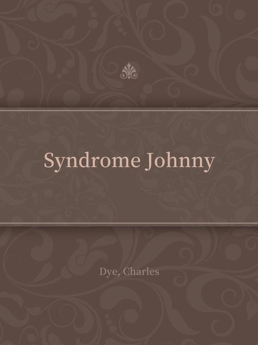 Syndrome Johnny