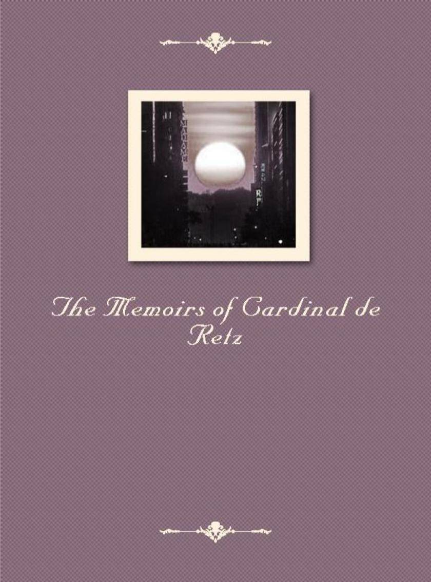 The Memoirs of Cardinal de Retz