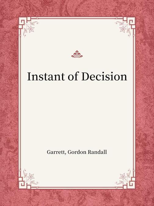 Instant of Decision