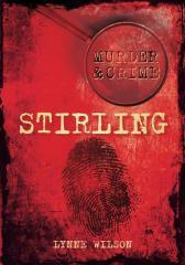 Murder & Crime: Stirling
