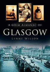 Grim Almanac of Glasgow